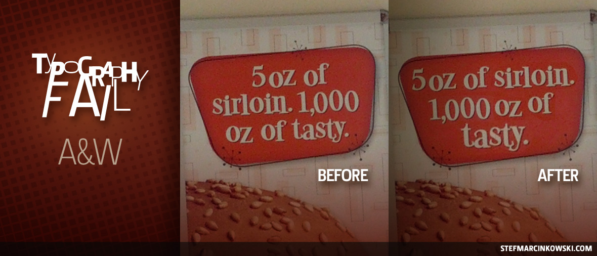 Typography Fail: A&W